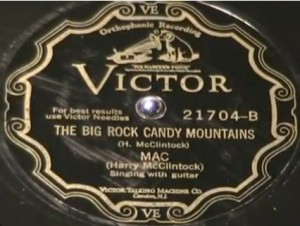 """The Big Rock Candy Mountain"" by Harry McClintock, ©1928"